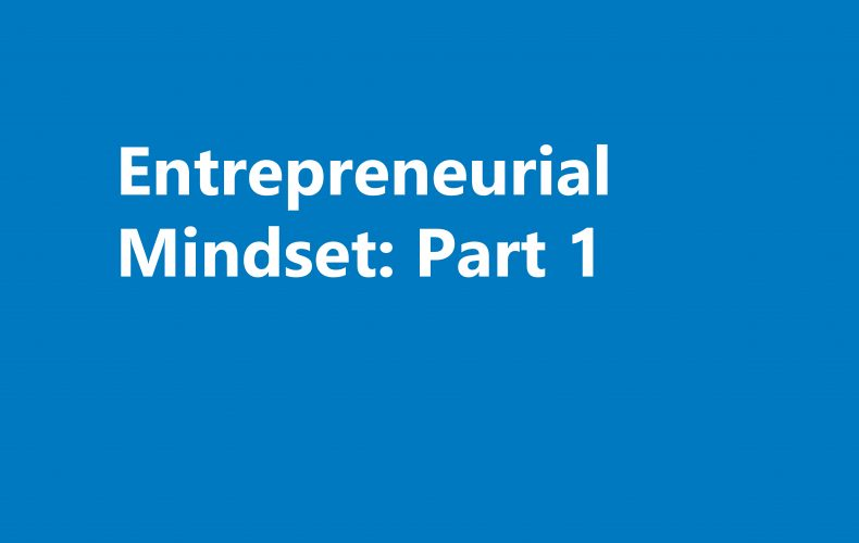 A study of entrepreneurial mindset: its origins and how best to measure it